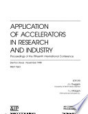 Applications of Accelerators in Research and Industry: Proceedings of the Fifteenth International Conference