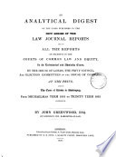 An Analytical Digest Of The Cases Published In The New Series Of The Law Journal Reports