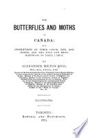 The Butterflies And Moths Of Canada Book PDF