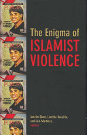 The Enigma of Islamist Violence