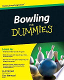 """Bowling For Dummies"" by A.J. Forrest, Lisa Iannucci"