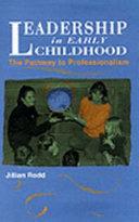 Leadership In Early Childhood