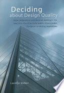 Deciding about Design Quality