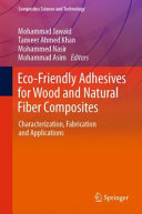 Eco Friendly Adhesives for Wood and Natural Fiber Composites Book
