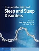 The Genetic Basis of Sleep and Sleep Disorders