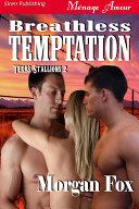 Breathless Temptation Texas Stallions 2