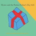 Momo and the Perfect Father s Day Gift