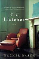 The Listener  A Novel