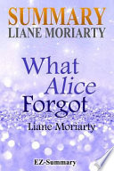 Summary - What Alice Forgot