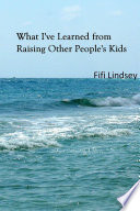 What I ve Learned from Raising Other People s Kids