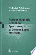 Nuclear Magnetic Resonance Spectroscopy of Cement Based Materials
