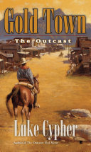 The Outcast: Gold Town Book