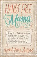 Hands Free Mama [Pdf/ePub] eBook