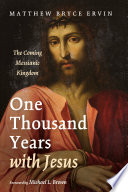 One Thousand Years with Jesus