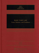 Basic Tort Law: Cases, Statutes, and Problems
