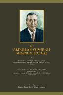 The Abdullah Yusuf Ali Memorial Lecture