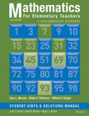 Mathematics for Elementary Teachers  A Contemporary Approach 10e Student Hints and Solutions Manual