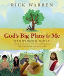 God s Big Plans for Me Storybook Bible