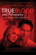 Pdf True Blood and Philosophy Telecharger
