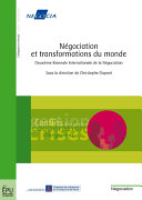 Négociation et transformations du monde