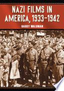Nazi Films In America 1933 1942