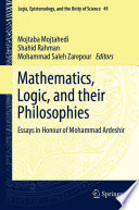 Mathematics, Logic, and their Philosophies