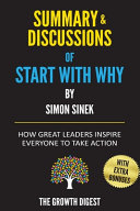 Summary and Discussions of Start with Why Book