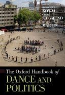 The Oxford Handbook of Dance and Politics