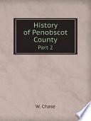 History Of Penobscot County