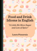 Food and Drink Idioms in English