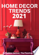 21 Home Decor Trends 2021