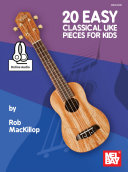 20 Easy Classical Uke Pieces for Kids
