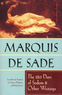 The 120 Days of Sodom & Other Writings