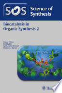 Science of Synthesis  Biocatalysis in Organic Synthesis Vol  2 Book