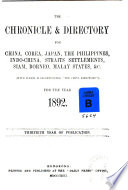 The Directory & Chronicle for China, Japan, Corea, Indo-China, Straits Settlements, Malay States, Sian, Netherlands India, Borneo, the Philippines, &c