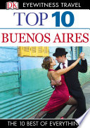 Dk Eyewitness Top 10 Travel Guide Buenos Aires