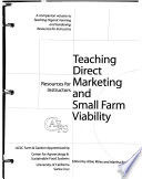 Teaching Direct Marketing and Small Farm Viability  : Resources for Instructors