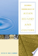Columbia Chronologies Of Asian History And Culture