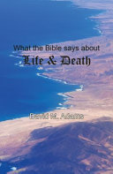 What the Bible Says about Life and Death
