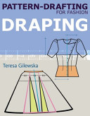 Pattern drafting for Fashion  Draping