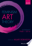 """Feminism Art Theory: An Anthology 1968 2014"" by Hilary Robinson"