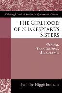 Girlhood of Shakespeare's Sisters