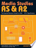 As A2 Media Studies The Essential Revision Guide For Aqa