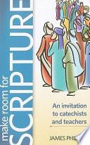 Make Room For Scripture