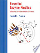 Essential Enzyme Kinetics