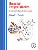 Essential Enzyme Kinetics
