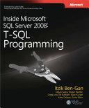 Inside Microsoft SQL Server 2008 T-SQL Programming