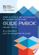 A Guide to the Project Management Body of Knowledge  PMBOK   Guide      Seventh Edition and The Standard for Project Management  FRENCH
