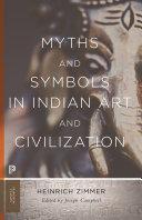 Myths And Symbols In Indian Art And Civilization [Pdf/ePub] eBook