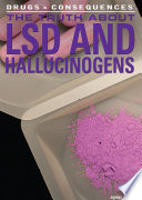 The Truth About LSD and Hallucinogens
